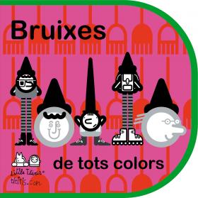 BRUIXES DE TOTS COLORS